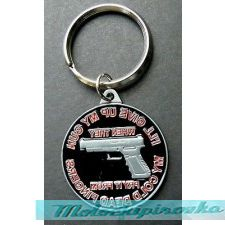 Key Chain I ll Give Up My Gun